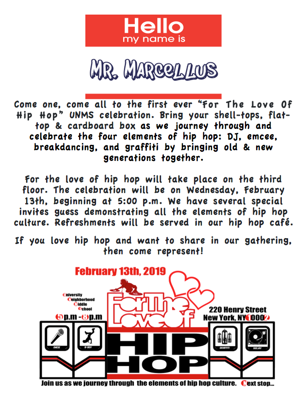Family Outreach Students Were Sent Home With Red Purple And White Flyers Regarding Our Unms For The Love Of Hip Hop Event Scheduled For Wednesday